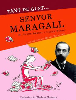 Tant de gustàSenyor Maragall
