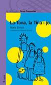 La Tona, la Tina i jo