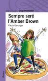 Sempre sere l'Amber Brown catalan