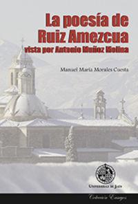 La poesía de Ruiz Amezcua vista por Antonio Muñoz