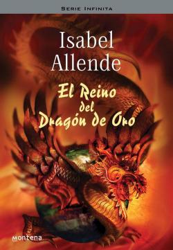 El Reino del Dragón de Oro (Memorias del águila y del jaguar)