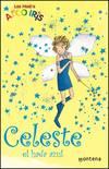 Celeste, el hada azul (La magia del arcoiris 5)