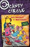 Candy circle 3 salsicce e misteri