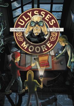 Ulysses Moore 6. La primera llave