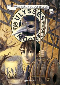 Ulysses Moore 8. El señor de los rayos