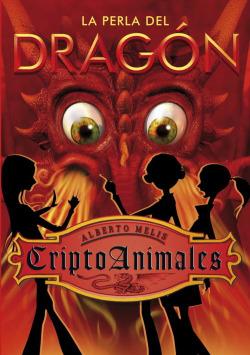 Criptoanimales 3. La perla del dragón