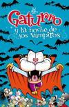 Gaturro y la noche de los vampiros (Gaturro 6)