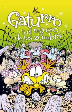Gaturro y el regreso de los zombis (Gaturro 7)