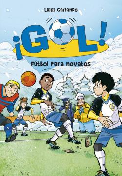 Gol 18. Fútbol para novatos