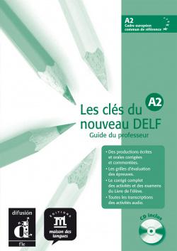 CLES DU NOUVEAU DELF 2.(A2)/GUIDE PROFES.(+CD)