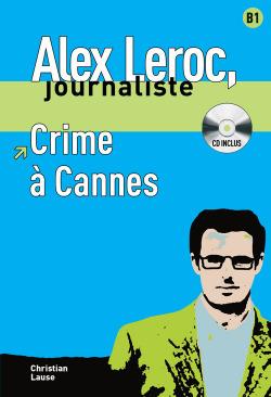 Collection Alex Leroc - Crime à Cannes + CD