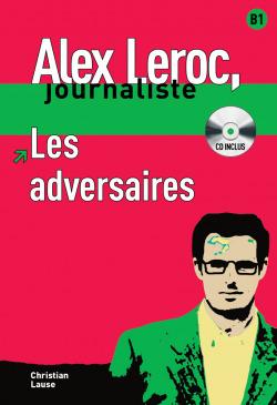 Collection Alex Leroc - Les adversaires + CD