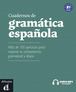 CUADERNOS GRAMATICA ESPAÑOLA (B1).(LIBRO+CD)