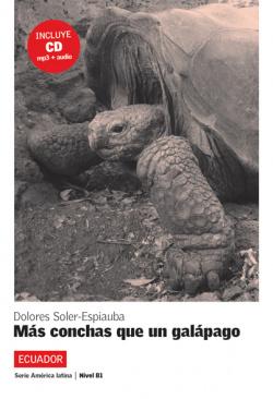 Más conchas que un Gálapago. Serie América Latina. Libro + CD
