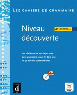 CAHIERS GRAMMAIRE A1.(+CD).(NIV.DECOUVERTE) FRANCAISE