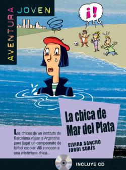 La chica del mar de plata. Serie Aventura joven. Libro + CD