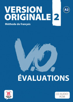 LES EVALIATIONS DE VERSION ORIGINALE 2.(A2)
