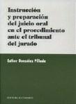 Instruccion y preparacion del juicio oral en el procedimiento ante el tribunal d