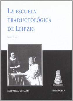 11.ESCUELA TRADUCTOLOGICA DE LEIPZIG