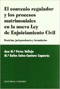 El convenio regulador y los procesos matrimoniales en la nueva Ley de enjuiciami