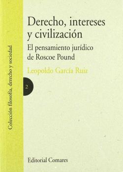 Derecho, intereses y civilización