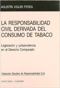 La responsabilidad civil derivada del consumo de tabaco