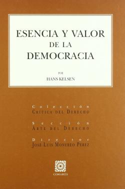 ESENCIA Y VALOR DE LA DEMOCRACIA