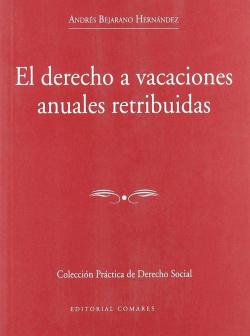 El derecho a vacaciones anuales retribuidas