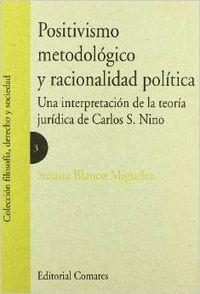 Positivismo metodologico y racionalidad politica