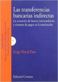 Las transferencias bancarias indirectas