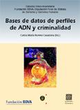 Bases de datos de perfiles de adn y criminalidad