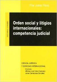 Orden social y litigios internacionales:
