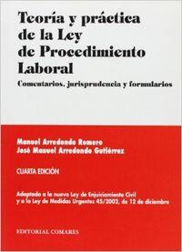 Teoria y practica de la ley de procedimiento laboral