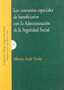Los convenios especiales de beneficiarios con la Administración de la Seguridad