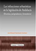 Las infracciones urbanisticas en la legislacion de andalucia