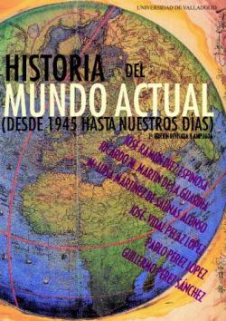 Historia Del Mundo Actual (desde 1945...) 2ª Edición
