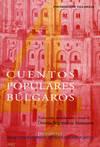 Cuentos Populares Búlgaros. Contados En Castellano