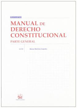 Manual de derecho constitucional (parte general)