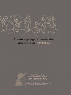 A NENEZ GALEGA A TRAVES DOS ANTEOLLOS DE CASTELAO