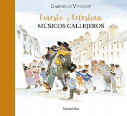 Ernesto y Celestina. Músicos callejeros
