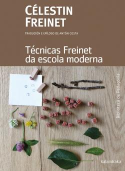 TÈCNICAS FREINET DA ESCOLA MODERNA