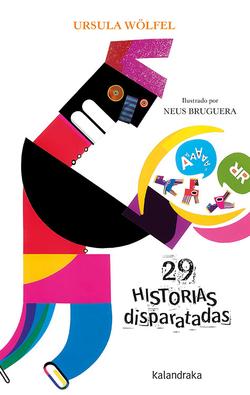 28 HISTORIAS DISPARATADAS