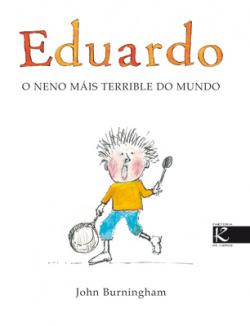 Eduardo, o neno máis terrible do mundo