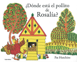 ¿Donde está el pollito de Rosalia?