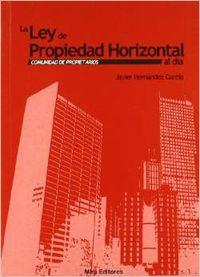 La Ley de Propiedad Horizontal al día: comunidad de propietarios