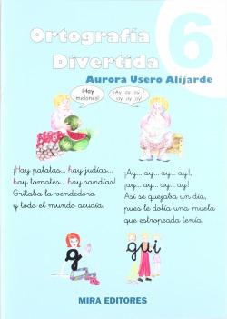 ORTOGRAFIA DIVERTIDA, 6