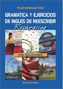 Gramática y ejercicios de inglés de reescribir