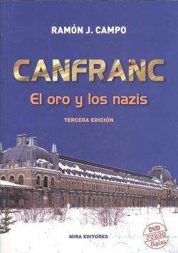 CANFRANC EL ORO Y LOS NAZIS