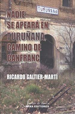 Nadie se apeará en Turuñana, camino de Canfranc