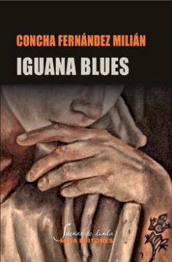 Iguana blues. Canción triste de la iguana azul